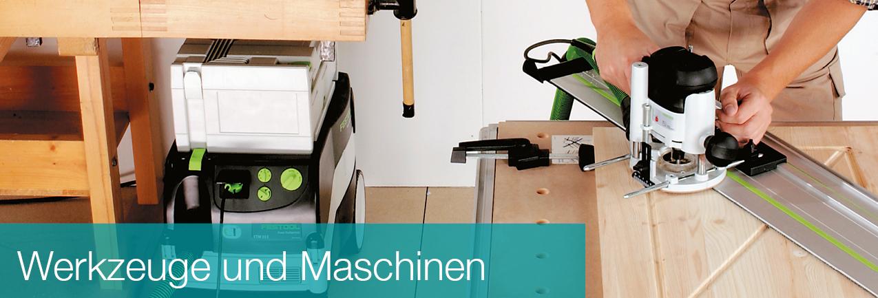Werkzeuge und Maschinen